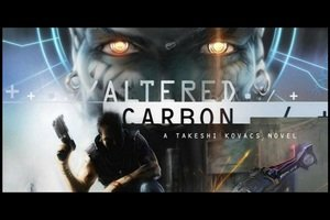 Altered Carbon: la nuova serie Netflix, trama, cast e data di uscita